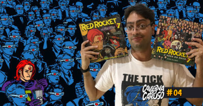 Caverna do Caruso #04 - Red Rocket 7