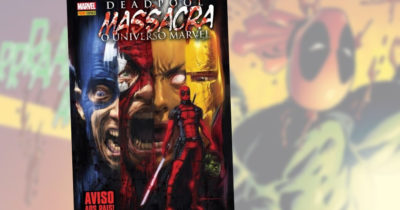 Caverna do Caruso - Deadpool Massacra o Universo Marvel - Destaque